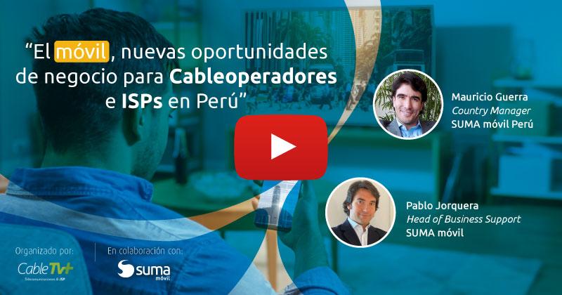 SUMA móvil - Noticia: Webinar Cableoperadores e ISPs Perú