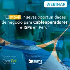 SUMA móvil presenta el valor diferencial de incorporar el móvil para Cableoperadores e ISPs en Perú y las capacidades de Plataforma de SUMA